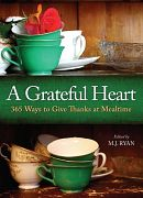 A Grateful Heart, edited by M.J. Ryan